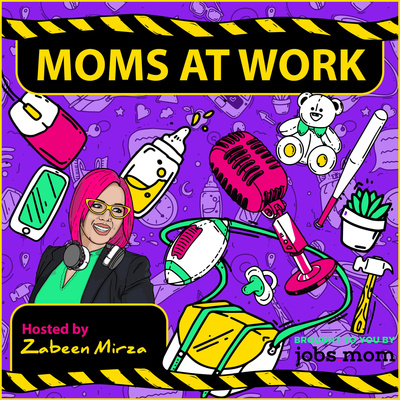 Moms at Work: The Official jobs.mom Podcast
