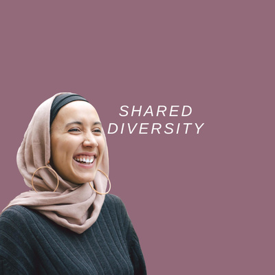 Shared Diversity - Muslim Business Woman Podcast