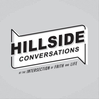 Hillside Conversations