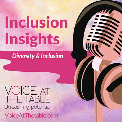 Voice At The Table Inclusion Insights