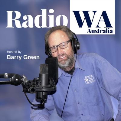 Radio WA Conversations with Barry Green