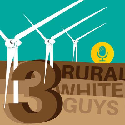 Three Rural White Guys
