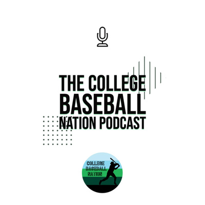 The College Baseball Nation Podcast