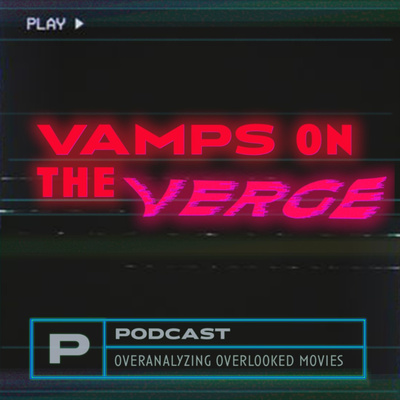 Vamps on the Verge