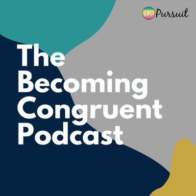 The Becoming Congruent Podcast