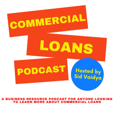 Commercial Loans Podcast