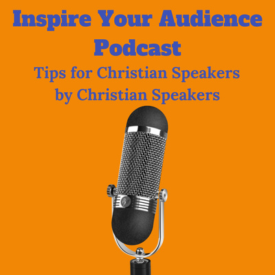 Inspire Your Audience Podcast