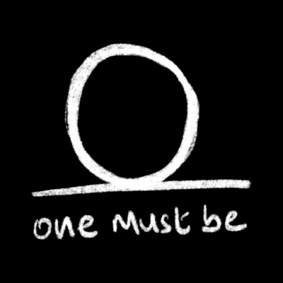 One Must Be