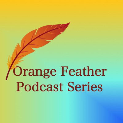 Orange Feather Podcast Series