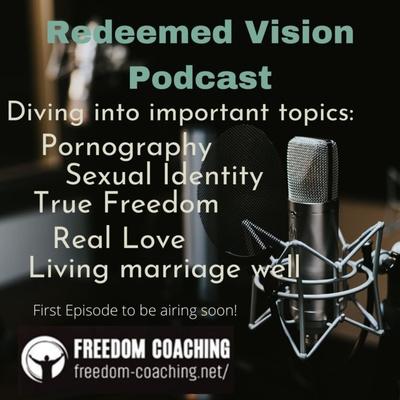 Redeemed Vision