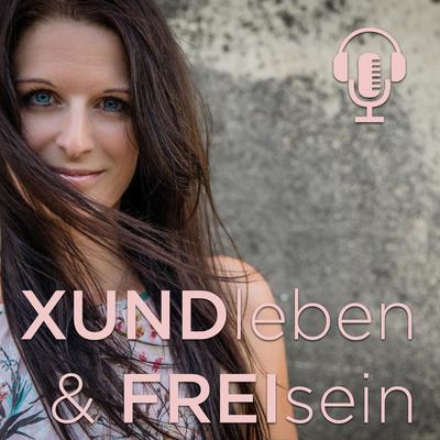 XUNDleben & FREIsein