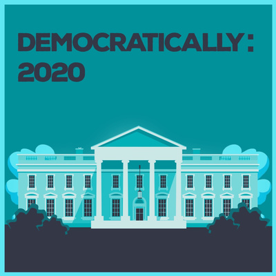 Democratically: 2020