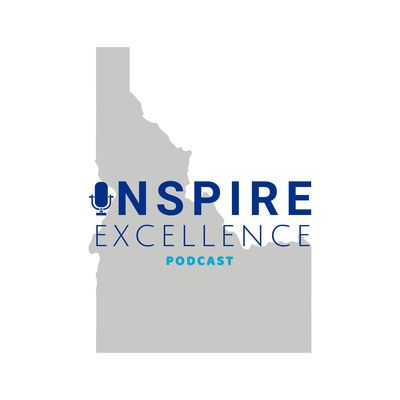 Inspire Excellence Podcast
