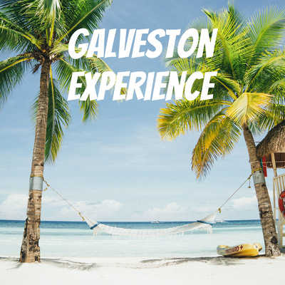 Galveston Experience Podcast