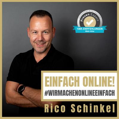 Einfach Online! Mit Rico Schinkel