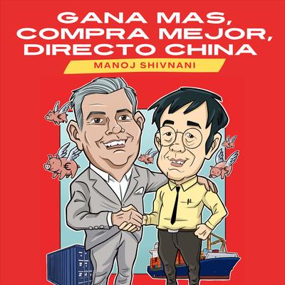 Gana MAS, Compra MEJOR, DIRECTO de China