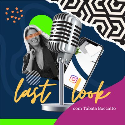 Last Look - Último Olhar por Tábata Boccatto