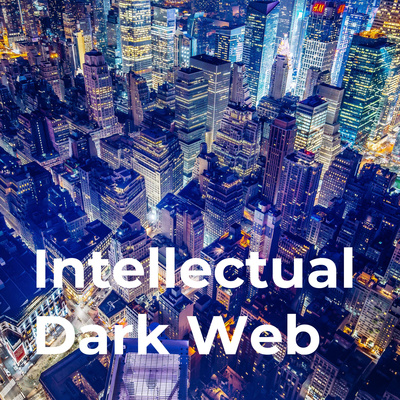 The Intellectual Dark Web Podcast - The IDW Podcast ...
