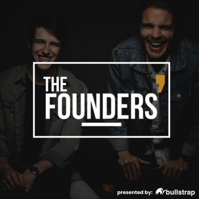 The Founders' Podcast (by Bullstrap)
