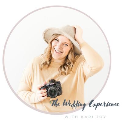 The Wedding Experience With Kari Joy