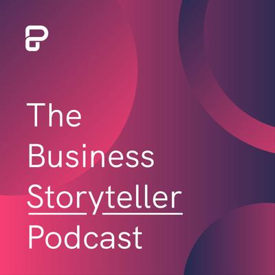 The Business Storyteller Podcast