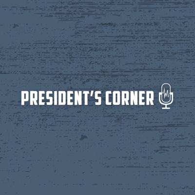 Presidents Corner