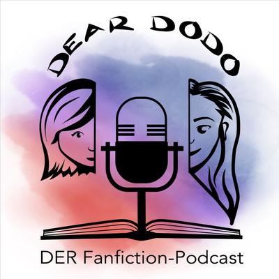 Dear Dodo - DER Fanfiction Podcast