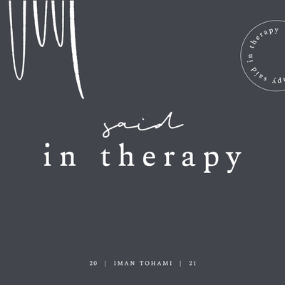 Said in Therapy