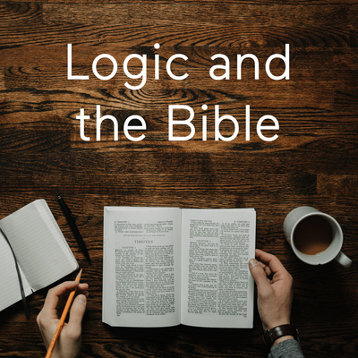 Logic and the Bible