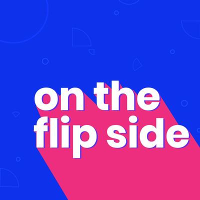 On The Flip Side