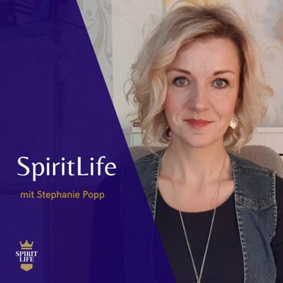 SpiritLife mit Stephanie Popp