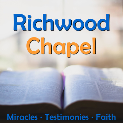 Richwood Chapel Podcast