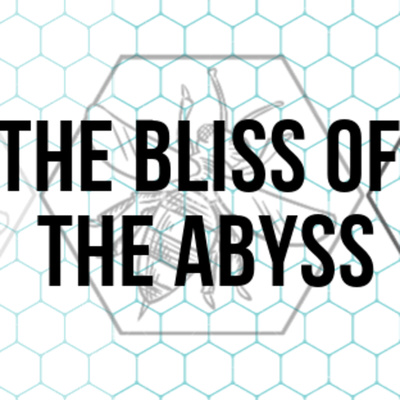 The Bliss of the Abyss