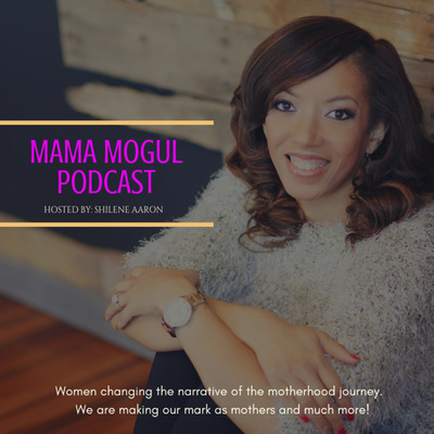 The Mama Mogul Podcast