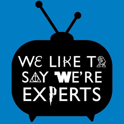 We Like to Say We're Experts