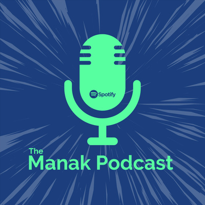The Manak Podcast