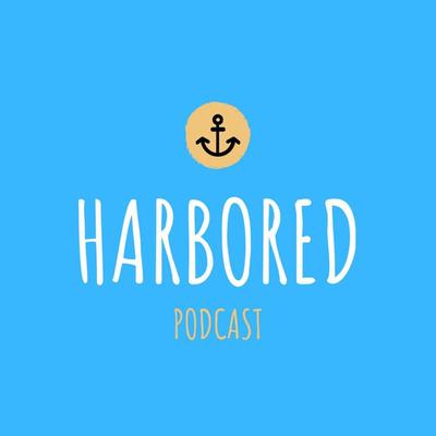 Harbored