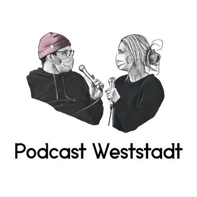 Podcast Weststadt