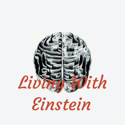 Living With Einstein