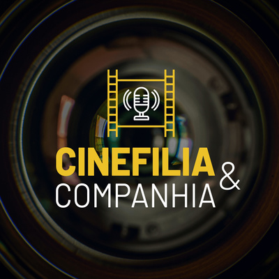 Cinefilia & Companhia
