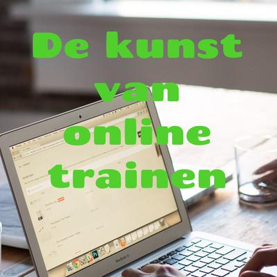 De kunst van online trainen