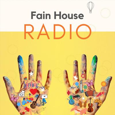 Fain House Radio
