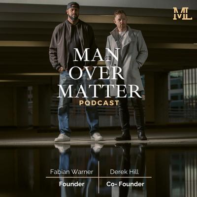Man Over Matter