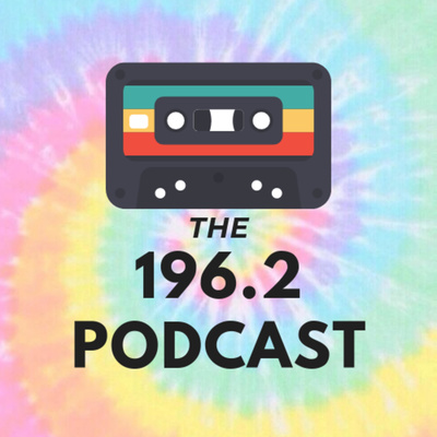 The 196.2 Podcast