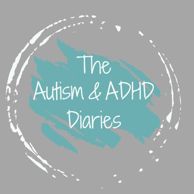 The Autism & ADHD Diaries