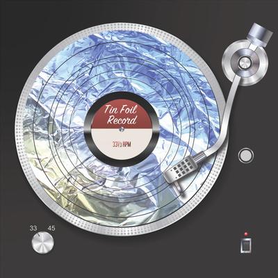 Tin Foil Record