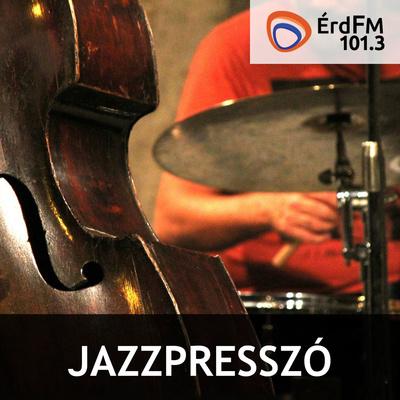 Jazzpresszó ÉrdFM 101,3