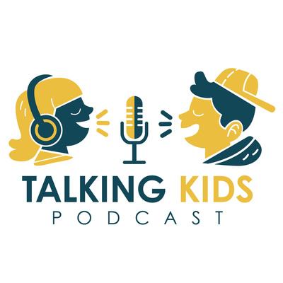 Talking Kids - Podcast