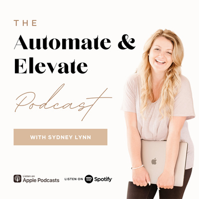 The Automate & Elevate Podcast
