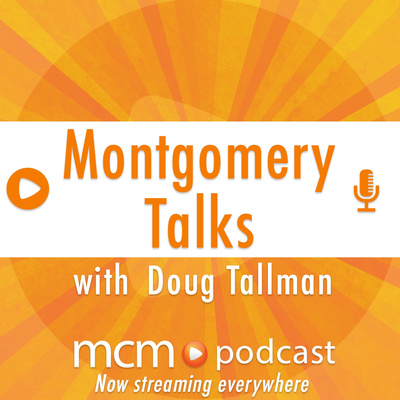 Montgomery Talks with Doug Tallman